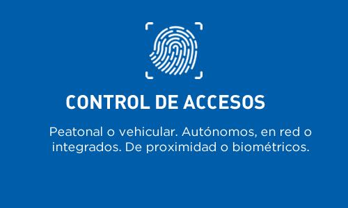 Control de accesos | Peatonal o vehicular. Autónomos, en redo o integrados. De proximidad o biométricos