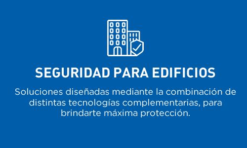 Seguridad para edificios | Soluciones diseñadas para brindarte la máxima protección.